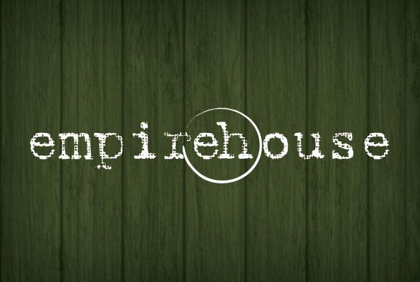 EmpireHouse